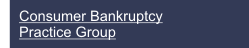 Consumer Bankruptcy Practice Group
