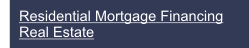 Residential Mortgage Financing